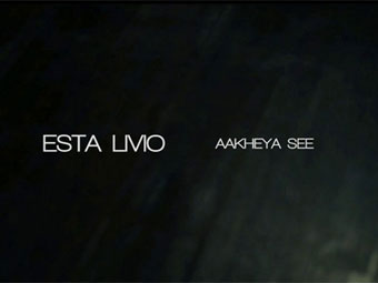 Esta Livio - Aakheya See (Official Video)